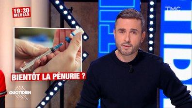 19h30 Médias: va-t-on manquer de vaccin ?