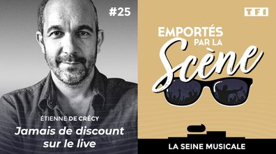 Emportés par la scène : Etienne de Crecy, jamais de discount sur le live