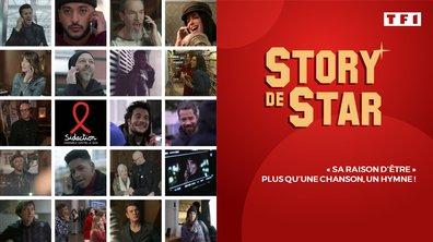 """Story de Star : """"Sa raison d'être"""", plus qu'une chanson un hymne !"""