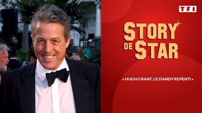 Story de Star :  Hugh Grant, le dandy repenti