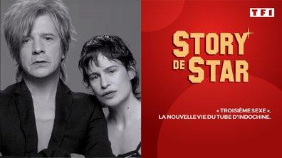 """Story de Star : """"Troisième sexe"""", la nouvelle vie du tube d'Indochine."""
