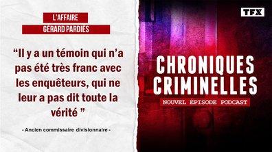 [INTÉGRALE] Chroniques criminelles : L'affaire Gérard Pardiès, un ancien policier au-dessus de tout soupçon ?