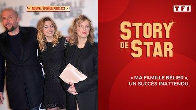 """Story de Star : """"La famille Bélier"""", un succès inattendu"""