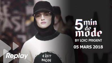 5 minutes de mode by Loïc Prigent du 5 mars 2018