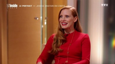 Jessica Chastain en 5 dates