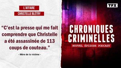 [INTEGRALE] Chroniques criminelles : l'affaire Christelle Blétry, 123 coups de couteau pour 20 ans de mystère