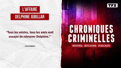 [Intégrale] Chroniques criminelles : l'affaire Delphine Jubillar, rumeurs, soupçons et révélations