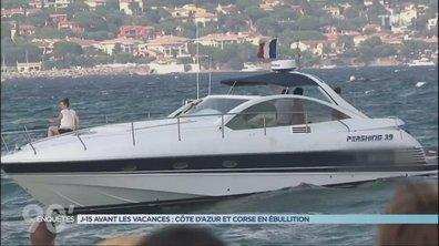 90' Enquêtes - Corse et Cote d'azur : un été en ébullition
