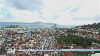 90' Enquêtes - Martinique : La face cachée d'un paradis français