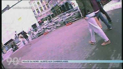 90' Enquêtes - Police du Nord : alerte aux cambriolages