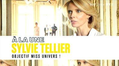 À la Une : Sylvie Tellier, en route pour Miss Univers
