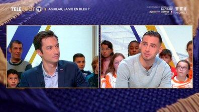 """[EXCLU Téléfoot – 16/12] - Aguilar rêve d'équipe de France : """"J'espère faire un jour partie des choix de Deschamps"""""""