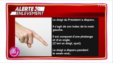 Alerte enlèvement : on a perdu le doigt d'Emmanuel Macron