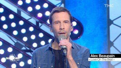 """Alex Beaupain : """"Love On The Beat 2021"""" en live pour Quotidien"""