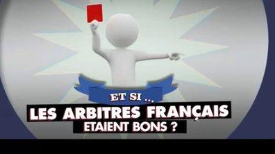 MyTELEFOOT – Et Si... les arbitres français étaient bons