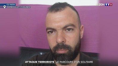 Attaque terroriste à Rambouillet : le parcours d'un solitaire
