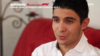 Rendez-vous F1 - Esteban Ocon : le Français sans volant en 2019 ?
