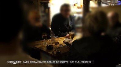 Bars, restaurants, salles de sport : les clandestins