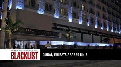 Destination #4 Emirats arabes : embarquez pour le tour du monde Blacklist
