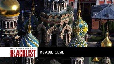 Destination #7 Russie : embarquez pour le tour du monde Blacklist