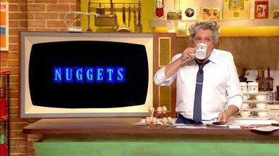 """Les Nuggets :"""" il faut être très observateur dans cette émission"""""""
