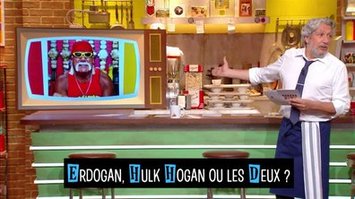 Sel ou Poivre : Herdogan, Hulk Hogan ou les deux