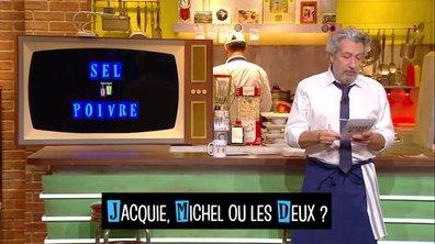 Sel et poivre : Jacquie, Michel ou les deux ?