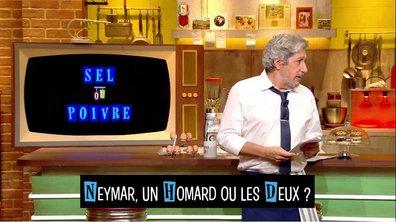 Sel ou poivre : Neymar et un Homard ont des points communs, si, si !