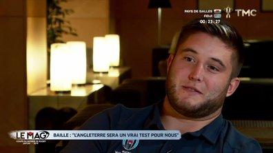 """XV de France - Baille : """"L'Angleterre sera un vrai test pour nous"""""""