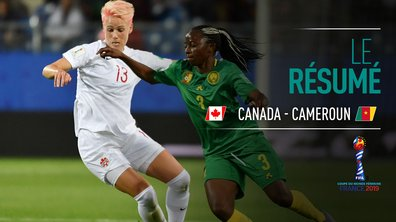 Canada - Cameroun : Voir le résumé du match en vidéo