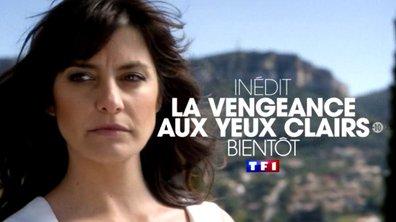 La vengeance aux yeux clairs, votre nouvelle fiction bientôt sur TF1 !