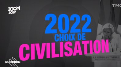 """Zoom 2022 : c'est quoi un """"choix de civilisation"""" ?"""