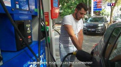Carburants : pourquoi les prix augmentent