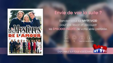 Retrouvez les prochains épisodes sur MYTF1VOD dès aujourd'hui !