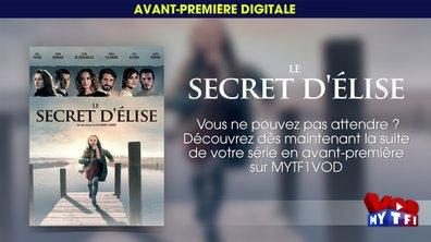 Le secret d'Elise : le final de la série évènement en avant-première sur MYTF1VOD