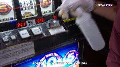 Casinos : réouverture sous contrôle