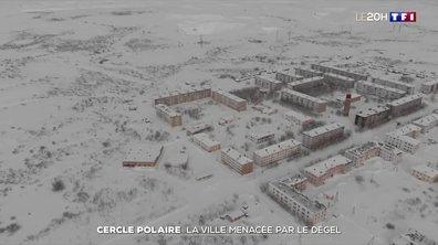 Cercle polaire : la ville menacée par le dégel