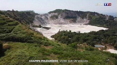 Champs Phlégréens : vivre sur un volcan