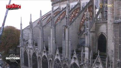 Chaouch Express : où en est le chantier de Notre-Dame ?