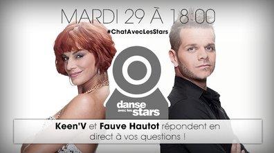 #ChatAvecLesStars : Keen'V et Fauve Hautot vous attendent mardi à 18 h !
