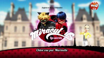 Miraculous Les secrets - EP 24 - Chloé vue par Marinette