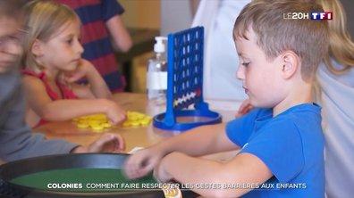 Comment les colonies font-elles respecter les gestes barrière aux enfants ?