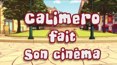 Bonus : Calimero fait son cinéma