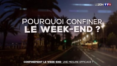 Confinement le week-end : une mesure efficace ?