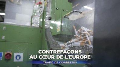 Contrefaçons de cigarettes : des usines au cœur de l'Europe