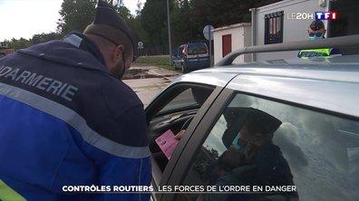 Contrôles routiers : les forces de l'ordre en danger