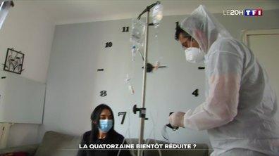 Coronavirus : la quatorzaine bientôt réduite ?