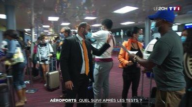 Covid-19 : quel suivi pour les personnes testées positives dans les aéroports ?