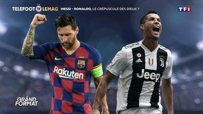 Grand Format - Messi/CR7, le crépuscule des Dieux ?