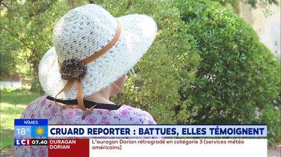 Cruard reporter : Battues, elles témoignent